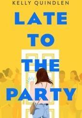 Okładka książki Late to the Party
