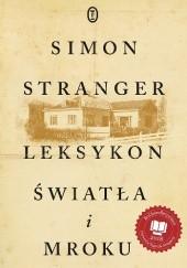 Okładka książki Leksykon światła i mroku Simon Stranger