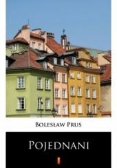 Okładka książki Pojednani Bolesław Prus
