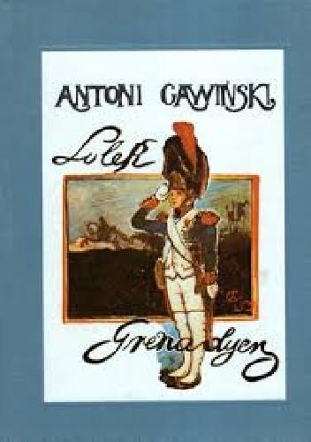Okładka książki Lolek grenadier. Czarodziejska historia Antoni Gawiński