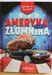 Okładka książki Ameryka według Złomnika Zbigniew Łomnik