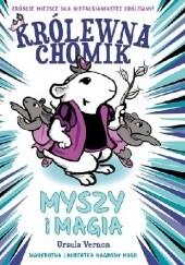 Okładka książki Królewna Chomik. Myszy i magia