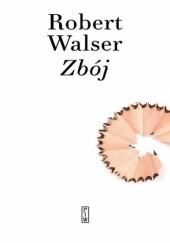 Okładka książki Zbój Robert Walser