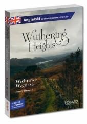 Okładka książki Wuthering Heights/ Wichrowe Wzgórza - adaptacja klasyki z ćwiczeniami Emily Jane Brontë