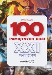 Okładka książki Tipsomaniak 2020: 100 pamiętnych gier XXI Redakcja magazynu CD-Action