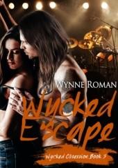 Okładka książki Wycked Escape Wynne Ronan
