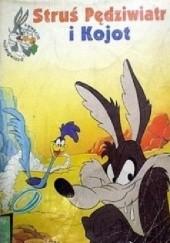 Okładka książki Struś Pędziwiatr i kojot