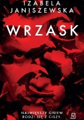 Okładka książki Wrzask Izabela Janiszewska