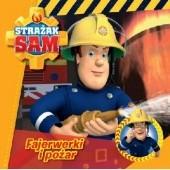 Okładka książki Strażak Sam. Fajerwerki i pożar