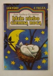 Okładka książki Idzie niebo ciemną nocą
