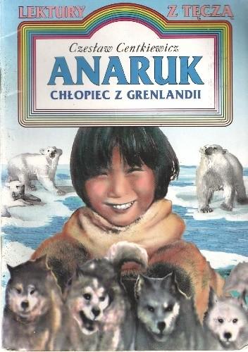 Okładka książki Anaruk Czesław Centkiewicz