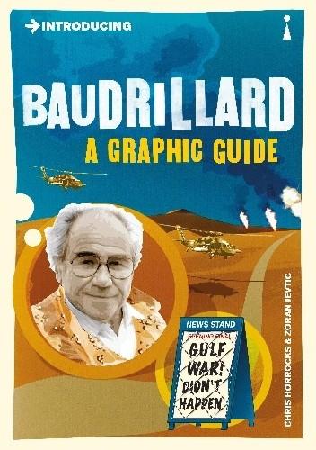 Okładka książki Introducing Baudrillard: A Graphic Guide Chris Horrocks,Zoran Jetvic