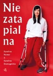 Okładka książki Niezatapialna Karolina Domagalska,Karolina Hamer
