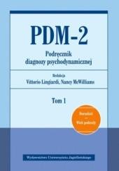 Okładka książki PDM-2. Podręcznik diagnozy psychodynamicznej. Tom 1 Nancy McWilliams,Vittorio Lingiardi
