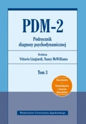 Okładka książki PDM-2. Podręcznik diagnozy psychodynamicznej. Tom 3 Nancy McWilliams,Vittorio Lingiardi