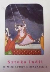 Okładka książki Sztuka Indii. II. Miniatury Himalajskie