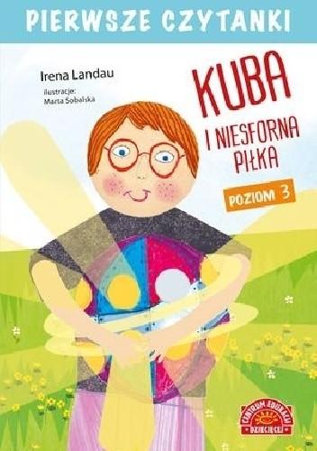 Okładka książki Kuba i niesforna pilka Irena Landau