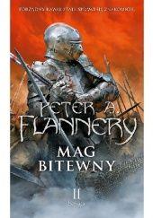 Okładka książki Mag bitewny: Księga II Peter A. Flannery
