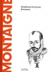 Okładka książki Montaigne. Świadomość krytyczna Renesansu autor nieznany