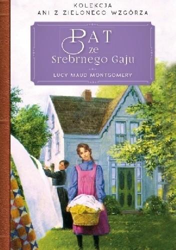 Okładka książki Pat ze Srebrnego Gaju Lucy Maud Montgomery