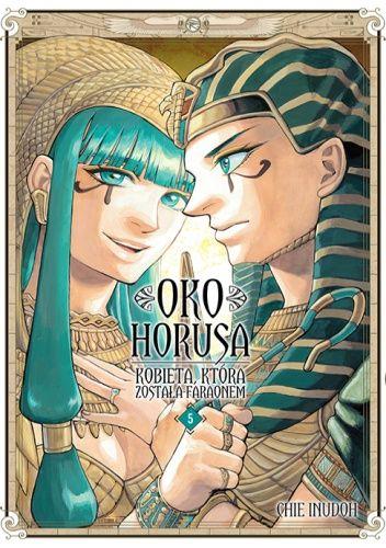 Okładka książki Oko Horusa. Kobieta, która została faraonem #5 Chie Inudoh
