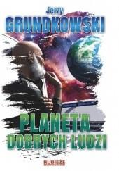 Okładka książki Planeta dobrych ludzi