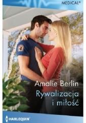 Okładka książki Rywalizacja i miłość Amalie Berlin