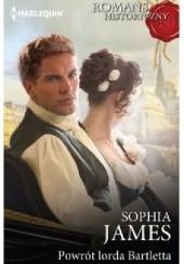 Okładka książki Powrót lorda Bartletta Sophia James
