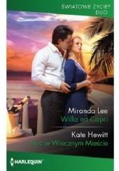 Okładka książki Willa na Capri; Noc w Wiecznym Mieście Miranda Lee,Kate Hewitt