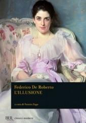 Okładka książki L illusione Federico De Roberto