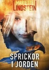 Okładka książki Sprickor i Jorden Mariette Lindstein