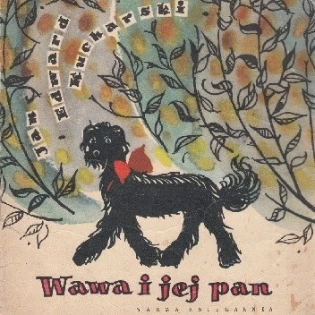 Okładka książki Wawa i jej pan Jan Edward Kucharski