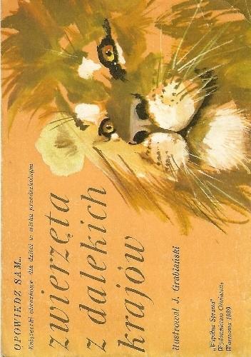 Okładka książki Zwierzęta z dalekich krajów Janusz Grabiański