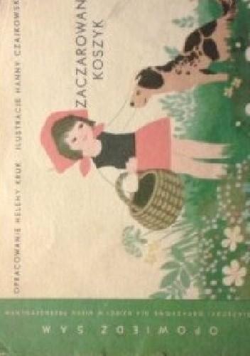 Okładka książki Zaczarowany koszyk Helena Kruk