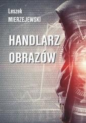 Okładka książki Handlarz obrazów Leszek Mierzejewski