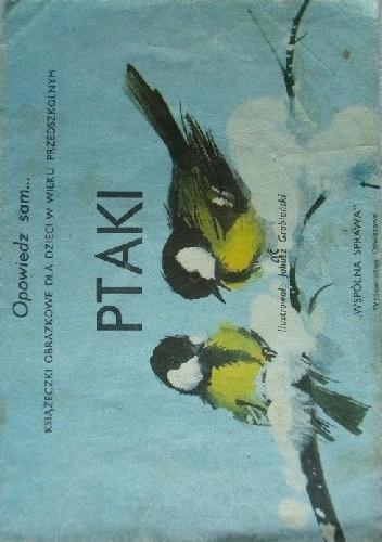 Okładka książki Ptaki Janusz Grabiański