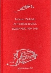 Okładka książki Autobiografia. Dziennik 1939-1944