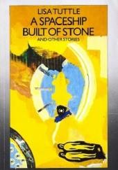 Okładka książki A Spaceship Built of Stone and Other Stories