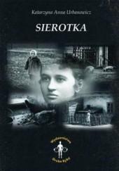 Okładka książki Sierotka Katarzyna Anna Urbanowicz
