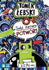 Okładka książki Tomek Łebski. Jaki znowu potwór? Liz Pichon