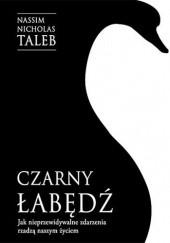 Okładka książki Czarny łabędź. Jak nieprzewidywalne zdarzenia rządzą naszym życiem Nassim Nicholas Taleb