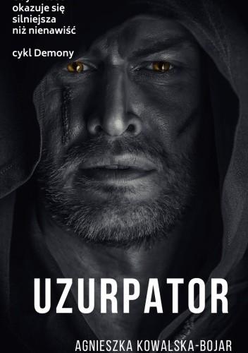 Okładka książki Uzurpator Agnieszka Kowalska-Bojar