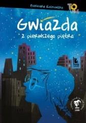 Okładka książki Gwiazda z pierwszego piętra Barbara Kosmowska