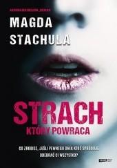 Okładka książki Strach, który powraca Magda Stachula