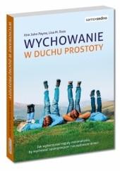 Okładka książki Wychowanie w duchu prostoty Kim John Payne,Lisa M. Ross