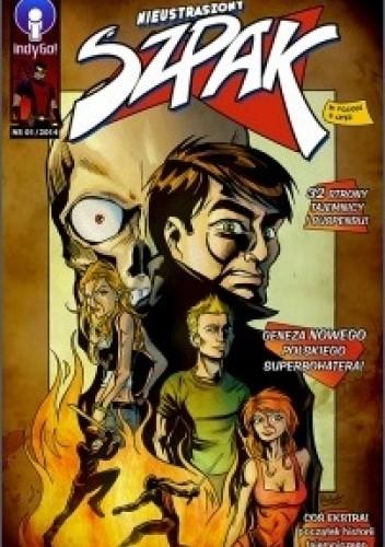Okładka książki Nieustraszony Szpak #1 Damian Zajko,Maciej Zaręba