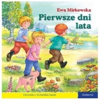 Okładka książki Pierwsze dni lata Ewa Mirkowska