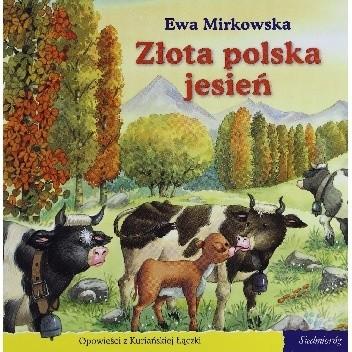 Okładka książki Złota polska jesień Ewa Mirkowska