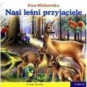 Okładka książki Nasi leśni przyjaciele