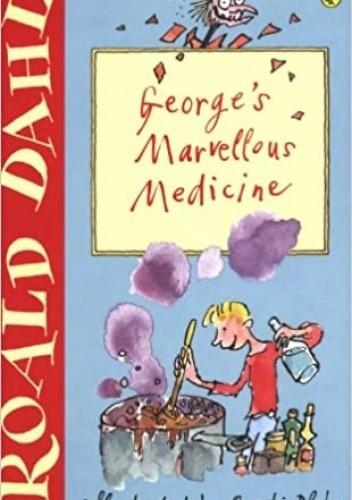 Okładka książki George's Marvellous Medicine Roald Dahl